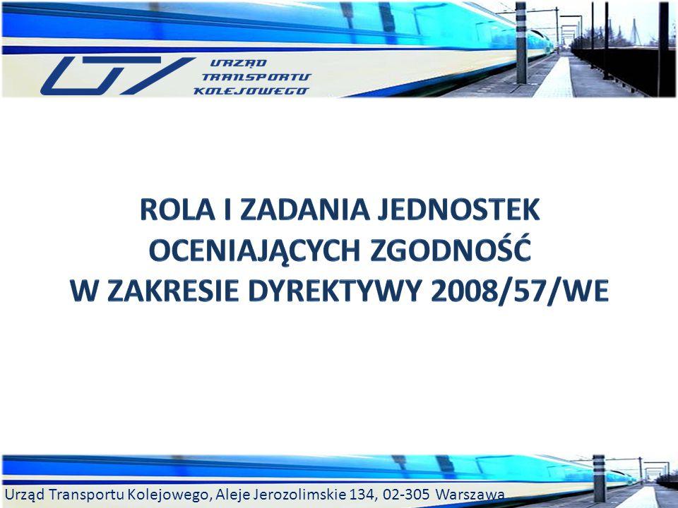 Urząd Transportu Kolejowego, Aleje Jerozolimskie 134, 02-305 Warszawa
