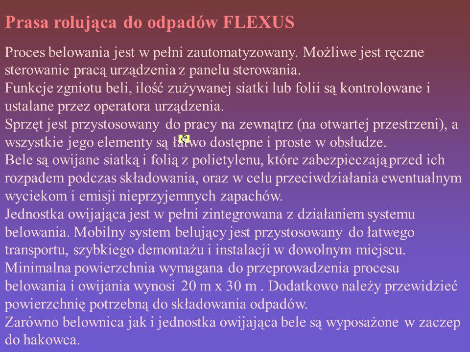 Prasa rolująca do odpadów FLEXUS Proces belowania jest w pełni zautomatyzowany.