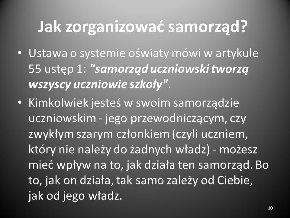 Jak zorganizować samorząd? Ustawa o systemie oświaty mówi w artykule 55 ustęp 1: