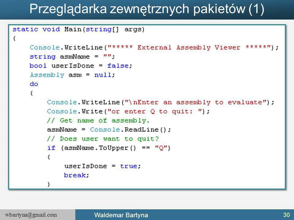 wbartyna@gmail.com Waldemar Bartyna Przeglądarka zewnętrznych pakietów (1) 30