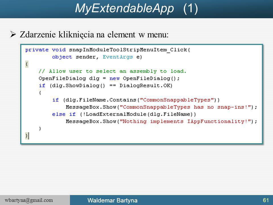 wbartyna@gmail.com Waldemar Bartyna MyExtendableApp (1)  Zdarzenie kliknięcia na element w menu: 61