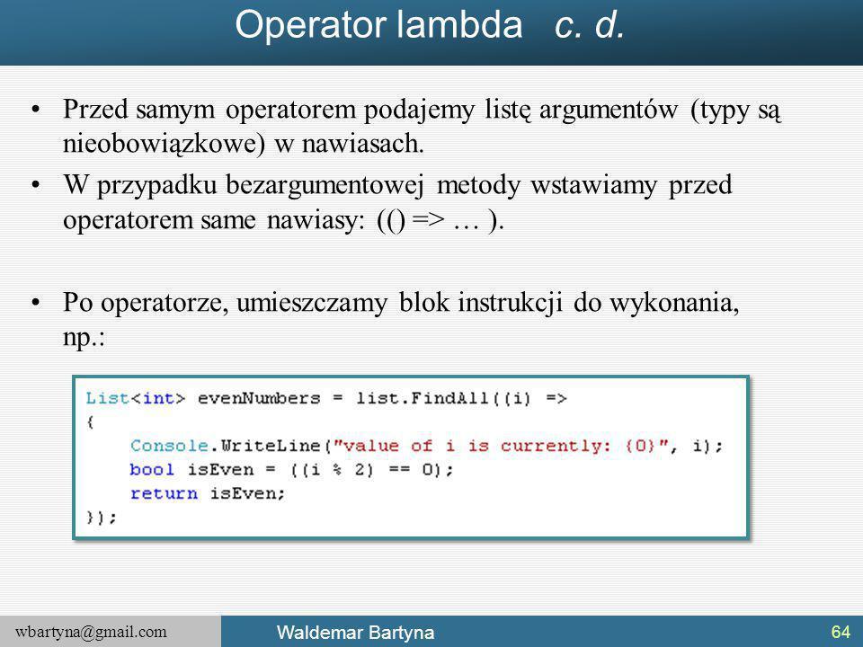 wbartyna@gmail.com Waldemar Bartyna Operator lambda c.