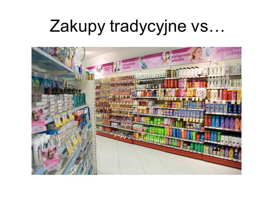 Zakupy tradycyjne vs…