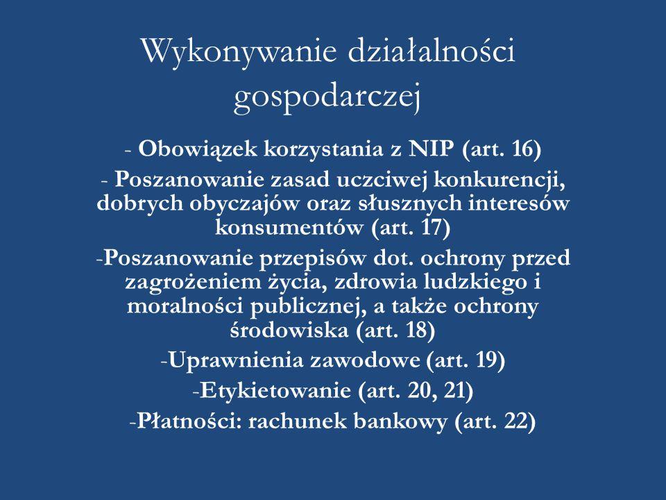 Wykonywanie działalności gospodarczej - Obowiązek korzystania z NIP (art.