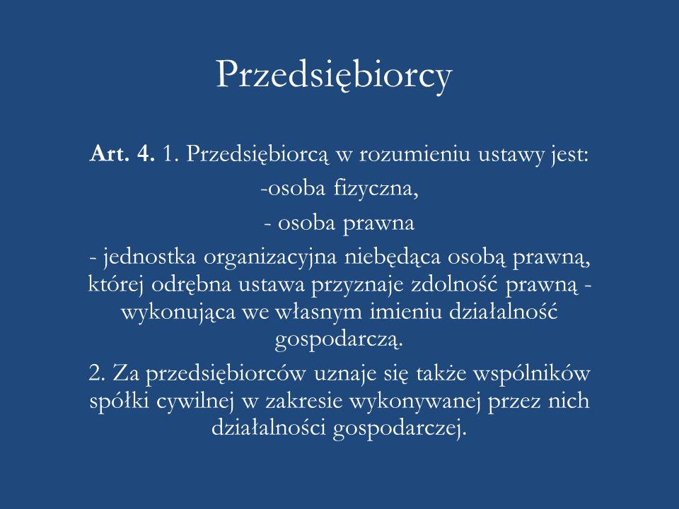 Przedsiębiorcy Art.4. 1.