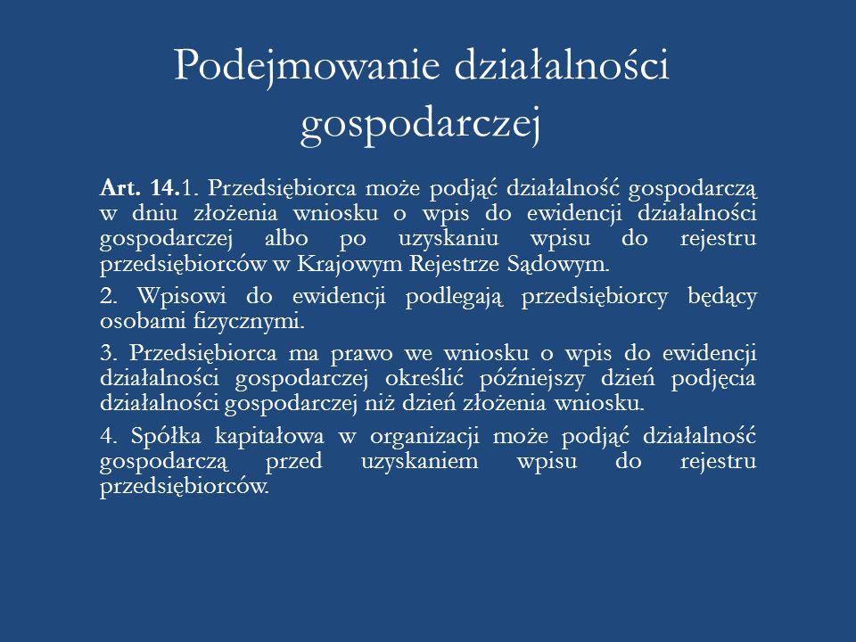 Podejmowanie działalności gospodarczej Art.14.1.