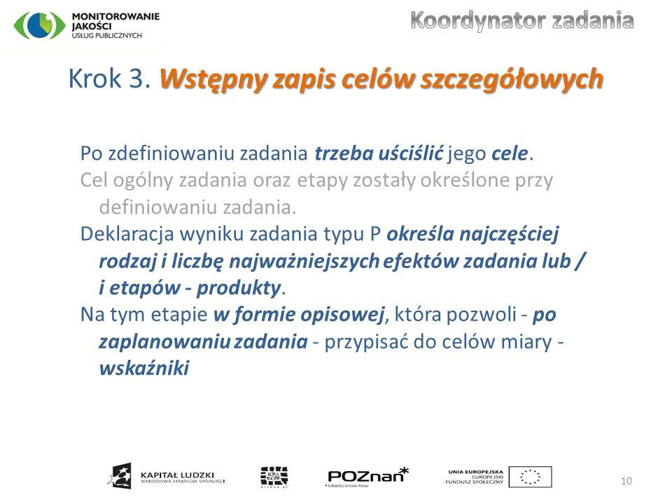 Wstępny zapis celów szczegółowych Krok 3.