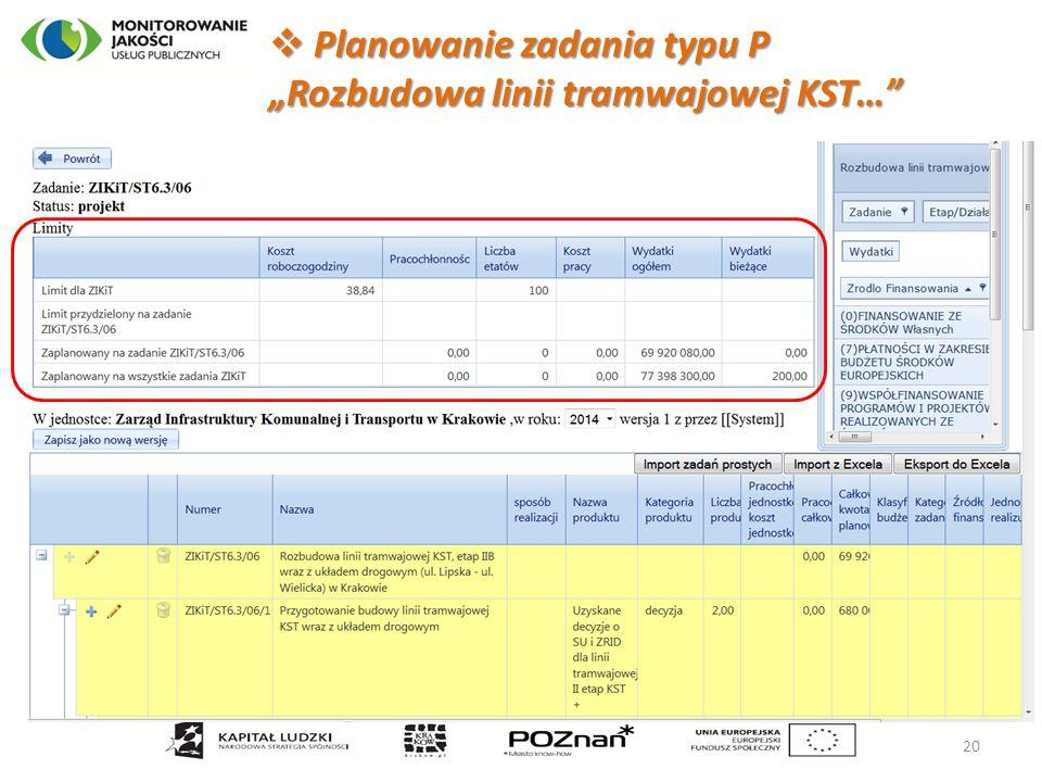 """ Planowanie zadania typu P """"Rozbudowa linii tramwajowej KST… 20"""