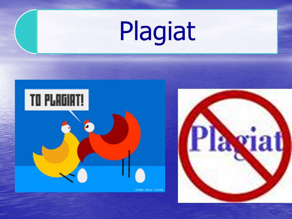 Plagiat - pojęcie Ustawodawca nie wprowadził do ustawy o prawie autorskim i prawach pokrewnych definicji legalnej plagiatu.