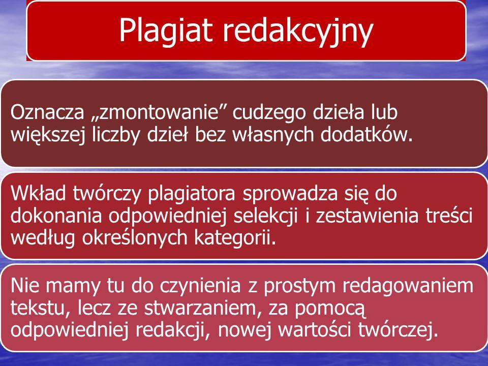 Odpowiedzialność cywilna z tytułu popełnienia plagiatu Legitymację czynną w procesie posiada: twórca (art.