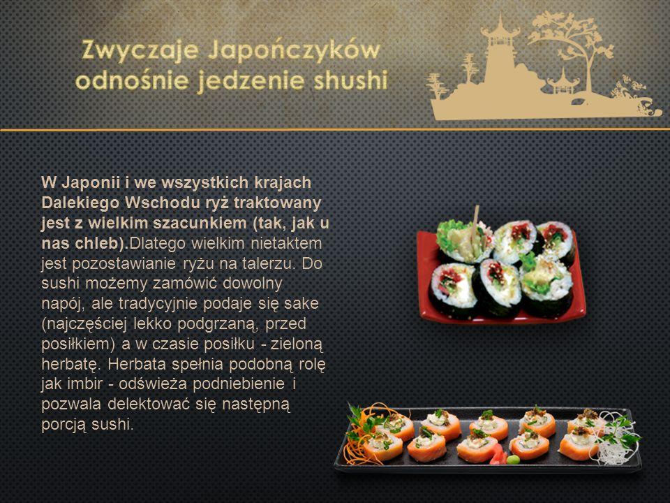 W Japonii i we wszystkich krajach Dalekiego Wschodu ryż traktowany jest z wielkim szacunkiem (tak, jak u nas chleb).Dlatego wielkim nietaktem jest poz