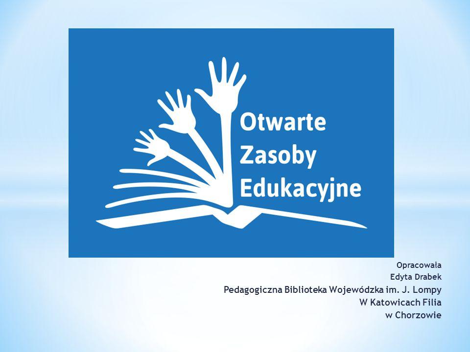 Opracowała Edyta Drabek Pedagogiczna Biblioteka Wojewódzka im.