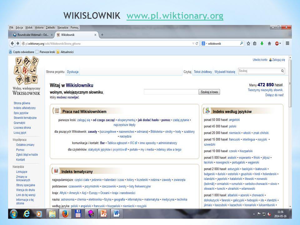 WIKISŁOWNIK www.pl.wiktionary.orgwww.pl.wiktionary.org