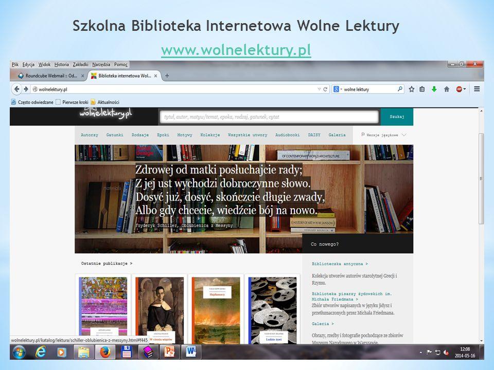 Szkolna Biblioteka Internetowa Wolne Lektury www.wolnelektury.pl