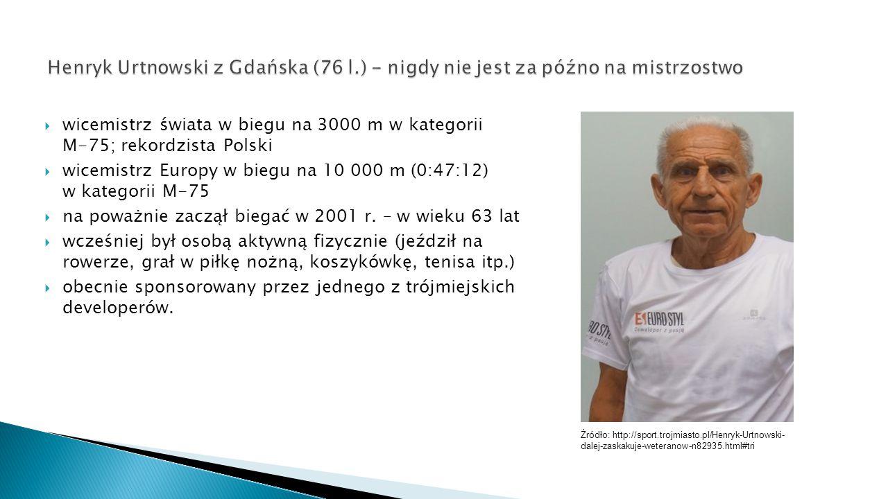 Źródło: http://sport.trojmiasto.pl/Henryk-Urtnowski- dalej-zaskakuje-weteranow-n82935.html#tri  wicemistrz świata w biegu na 3000 m w kategorii M-75;