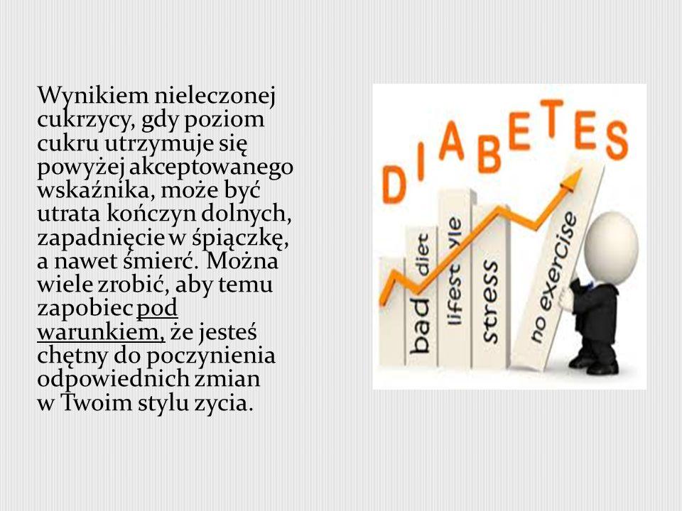 W zależności od poziomu cukru we krwi u danej osoby, ustalany jest program leczenia w celu kontrolowania problemu.