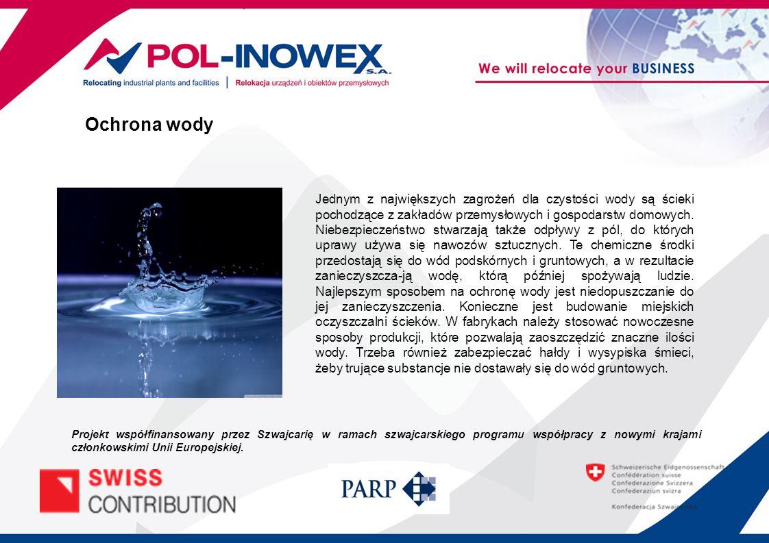 Jednym z największych zagrożeń dla czystości wody są ścieki pochodzące z zakładów przemysłowych i gospodarstw domowych. Niebezpieczeństwo stwarzają ta