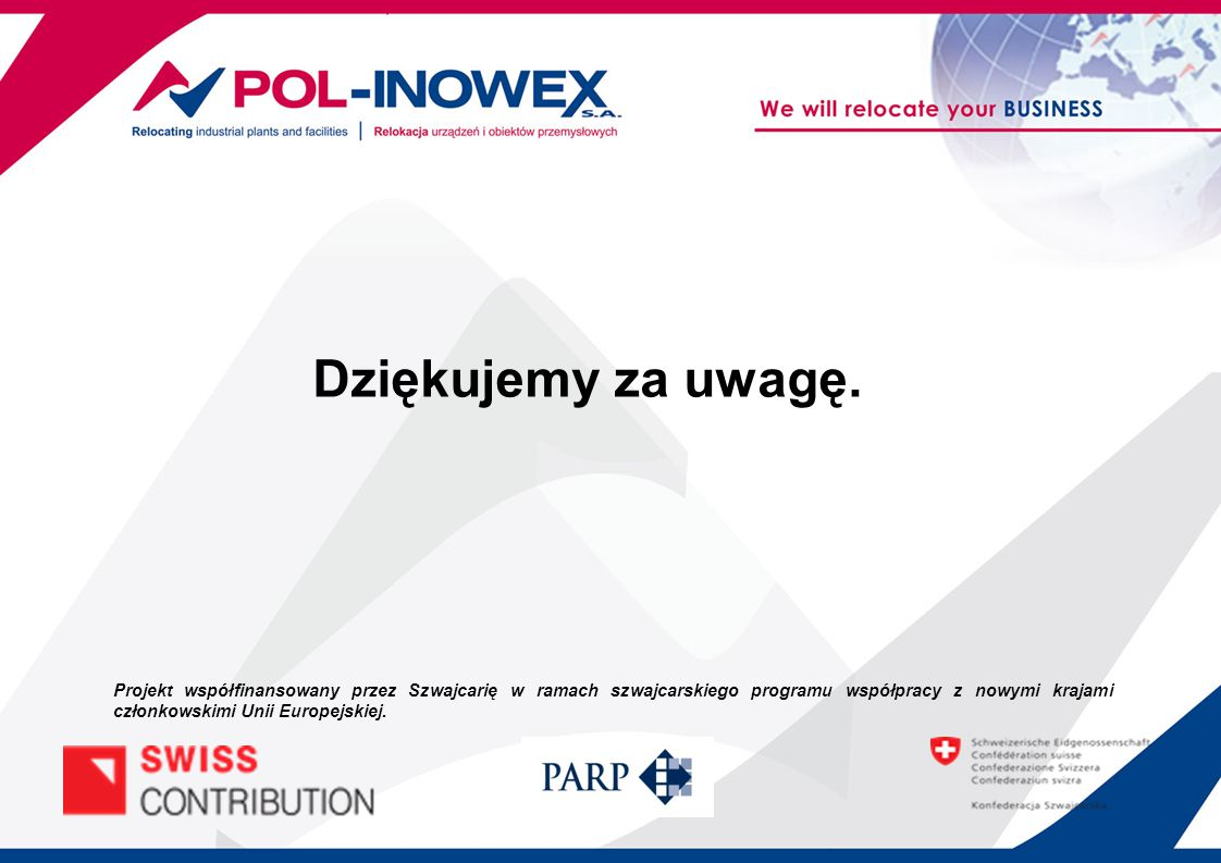 Dziękujemy za uwagę. Projekt współfinansowany przez Szwajcarię w ramach szwajcarskiego programu współpracy z nowymi krajami członkowskimi Unii Europej