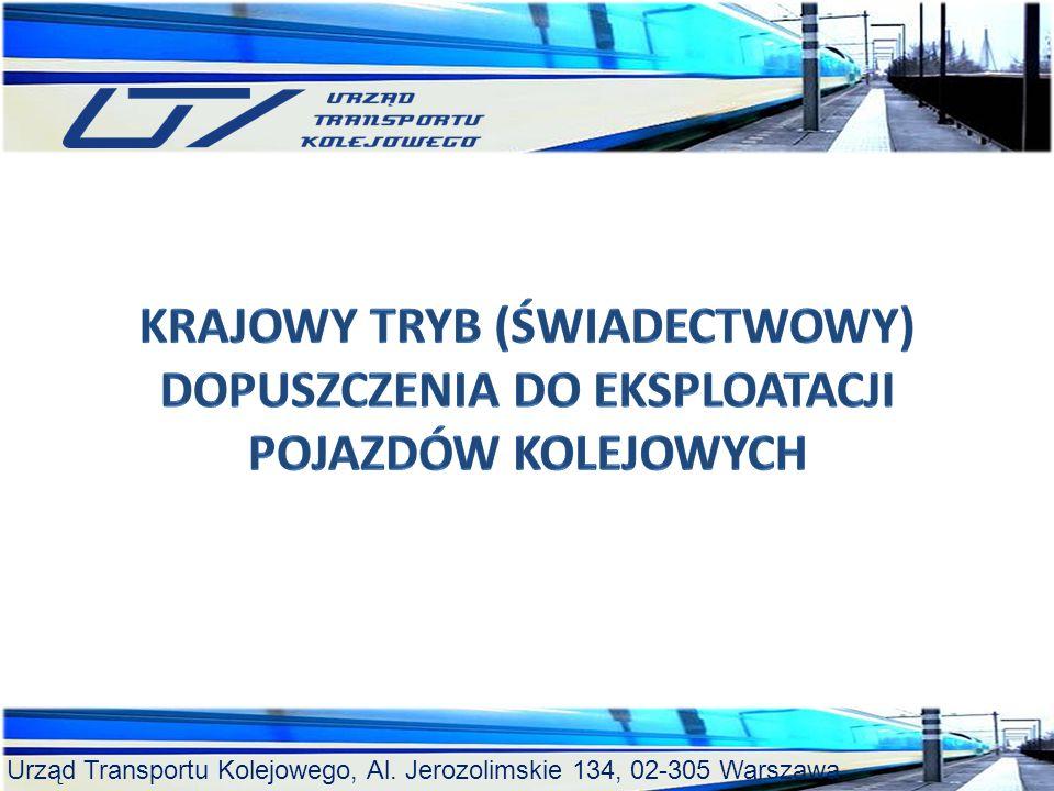 Urząd Transportu Kolejowego, Al. Jerozolimskie 134, 02-305 Warszawa BADANIA TECHNICZNE – wniosek