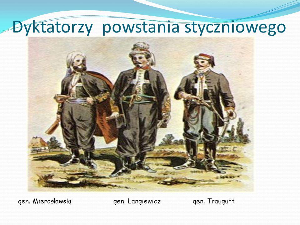 Dyktatorzy powstania styczniowego gen. Mierosławski gen. Langiewicz gen. Traugutt