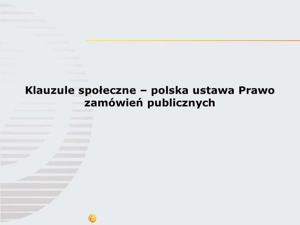 Klauzule społeczne – polska ustawa Prawo zamówień publicznych