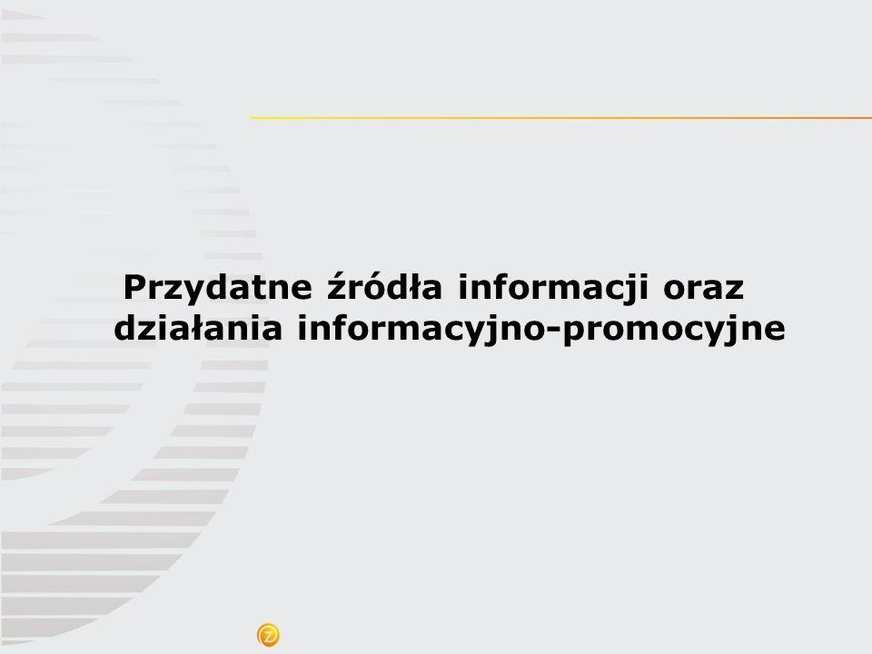 Przydatne źródła informacji oraz działania informacyjno-promocyjne