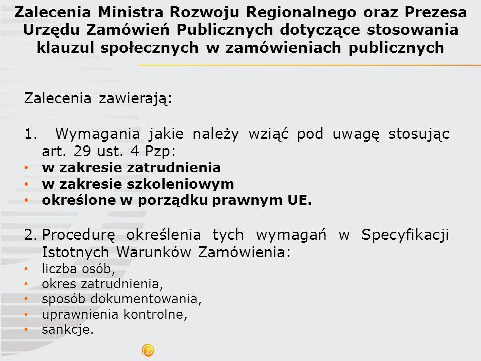 Zalecenia Ministra Rozwoju Regionalnego oraz Prezesa Urzędu Zamówień Publicznych dotyczące stosowania klauzul społecznych w zamówieniach publicznych Z