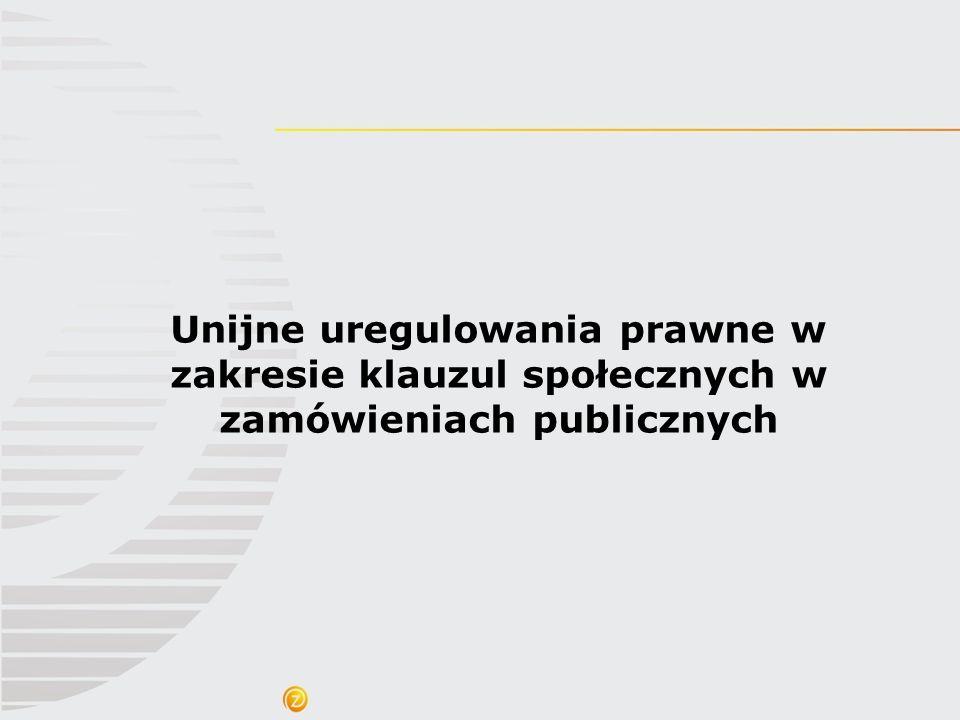 Zalecenia Ministra Rozwoju Regionalnego oraz Prezesa Urzędu Zamówień Publicznych dotyczące stosowania klauzul społecznych w zamówieniach publicznych Zalecenia zawierają: 1.