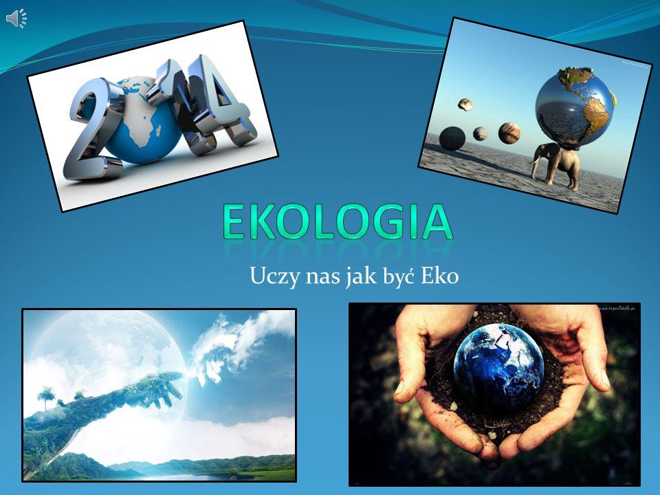 Ekologia- dziedzina nauk przyrodniczych badająca wzajemne stosunki pomiędzy organizmami żywymi (lub ich grupami), a otaczającym je światem zewnętrznym (środowisko).