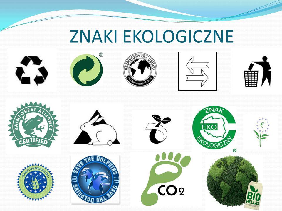 Znak ekologiczny Nadaje się do recyklingu - umieszczany jest na produktach (np.