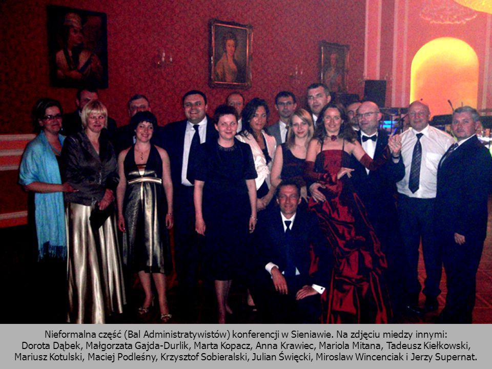 Nieformalna część (Bal Administratywistów) konferencji w Sieniawie. Na zdjęciu miedzy innymi: Dorota Dąbek, Małgorzata Gajda-Durlik, Marta Kopacz, Ann