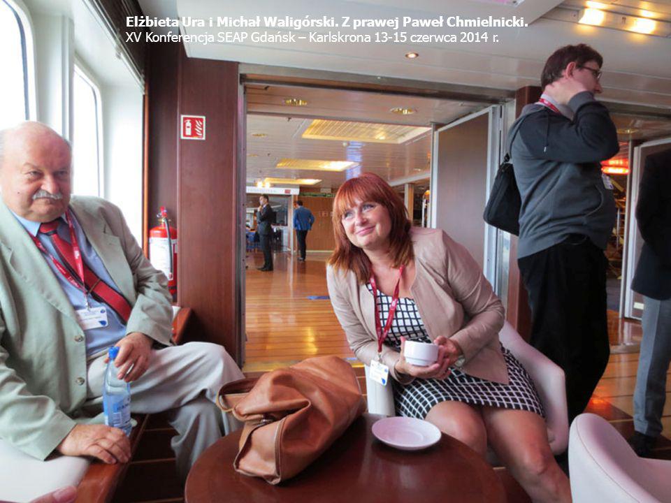 Elżbieta Ura i Michał Waligórski. Z prawej Paweł Chmielnicki. XV Konferencja SEAP Gdańsk – Karlskrona 13-15 czerwca 2014 r.