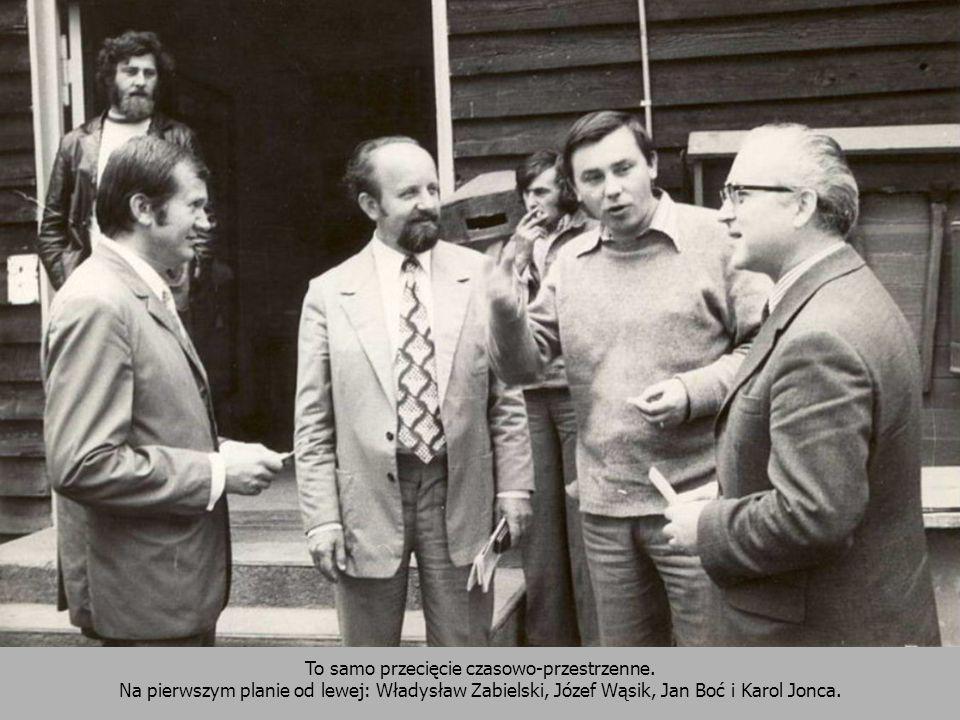 To samo przecięcie czasowo-przestrzenne. Na pierwszym planie od lewej: Władysław Zabielski, Józef Wąsik, Jan Boć i Karol Jonca.