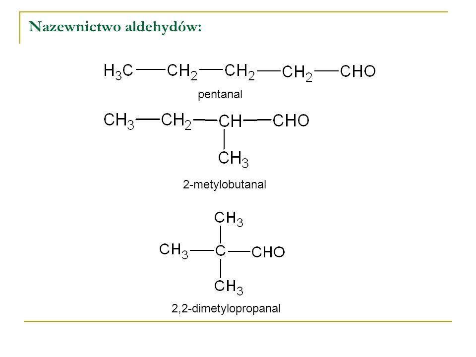 Właściwości chemiczne aldehydów : Aldehydy posiadają właściwości redukujące, a same świetnie utleniają się do kwasów karboksylowych Próba Tollensa zwana reakcją lustra srebrnego Reakcja aldehydu z amoniakalnym roztworem tlenku srebra(I) wykorzystywana jest do wykrywania aldehydów, a także znajduje zastosowanie do wyrobu luster i ozdób choinkowych - w reakcji można uzyskać lustrzaną powłokę srebrną na szklanej powierzchni