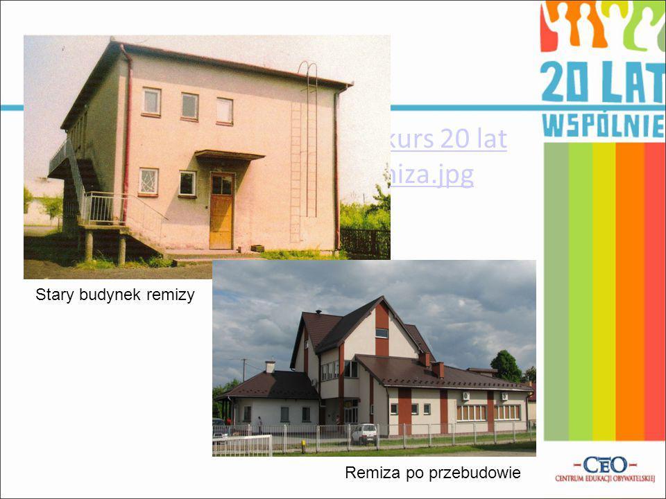 20100508 CEO Grzegorz konkurs 20 lat samorządu\FOTO\03a_remiza.jpg Stary budynek remizy Remiza po przebudowie