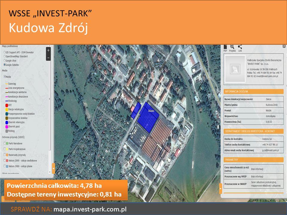 """WSSE """"INVEST-PARK"""" Kudowa Zdrój SPRAWDŹ NA: mapa.invest-park.com.pl Powierzchnia całkowita: 4,78 ha Dostępne tereny inwestycyjne: 0,81 ha Powierzchnia"""
