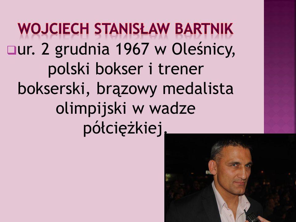  ur. 2 grudnia 1967 w Oleśnicy, polski bokser i trener bokserski, brązowy medalista olimpijski w wadze półciężkiej.