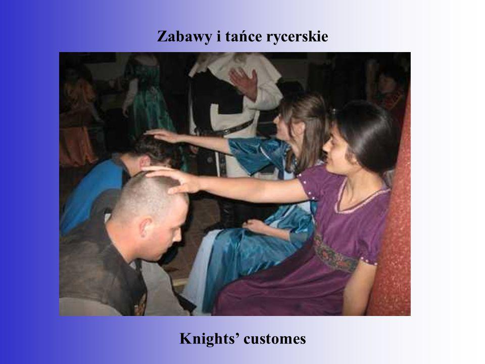 Zabawy i tańce rycerskie Knights' customes
