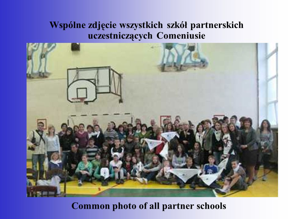 Wspólne zdjęcie wszystkich szkół partnerskich uczestniczących Comeniusie Common photo of all partner schools
