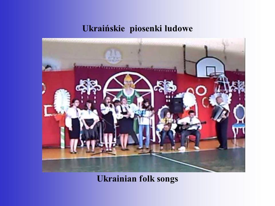 Ukraińskie piosenki ludowe Ukrainian folk songs