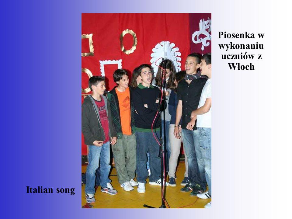 Piosenka w wykonaniu uczniów z Włoch Italian song