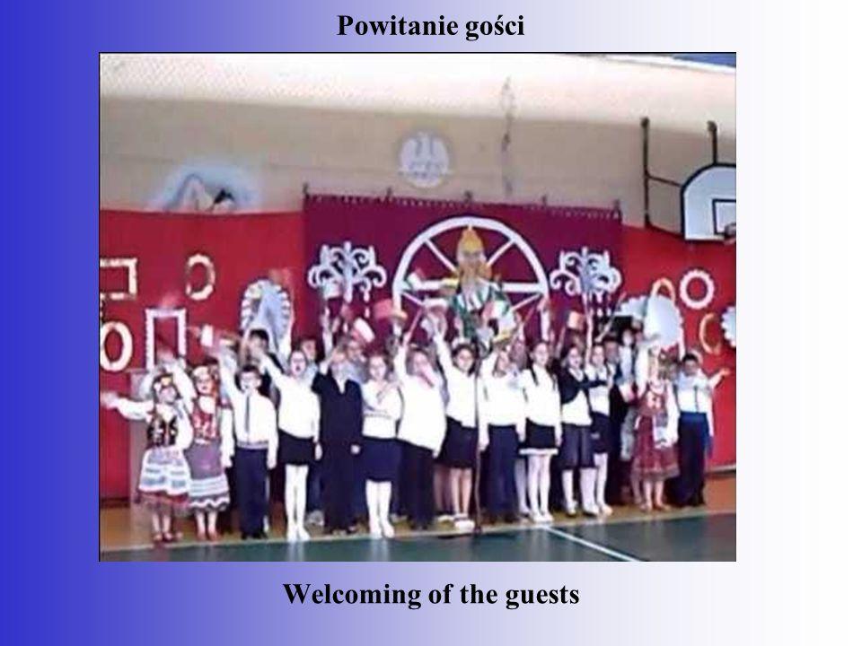 Powitanie gości Welcoming of the guests