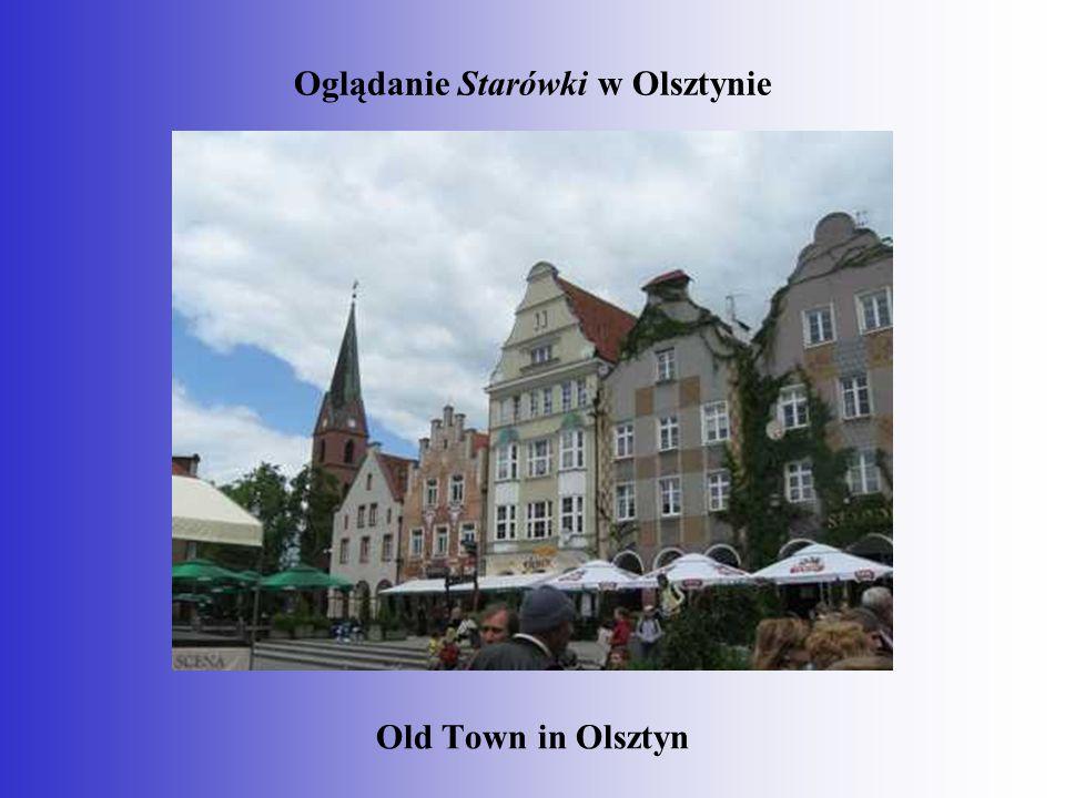Oglądanie Starówki w Olsztynie Old Town in Olsztyn