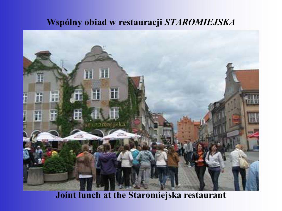 Wspólny obiad w restauracji STAROMIEJSKA Joint lunch at the Staromiejska restaurant