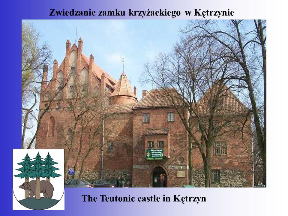 Zwiedzanie zamku krzyżackiego w Kętrzynie The Teutonic castle in Kętrzyn