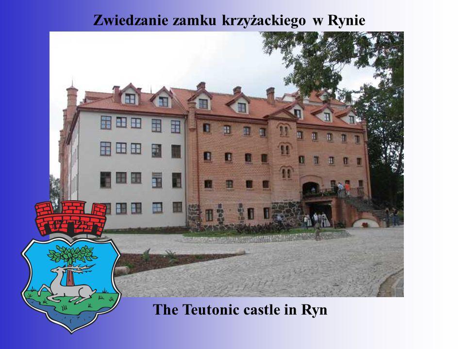 Zwiedzanie zamku krzyżackiego w Rynie The Teutonic castle in Ryn