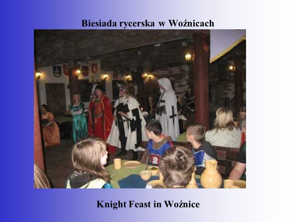 Biesiada rycerska w Woźnicach Knight Feast in Woźnice