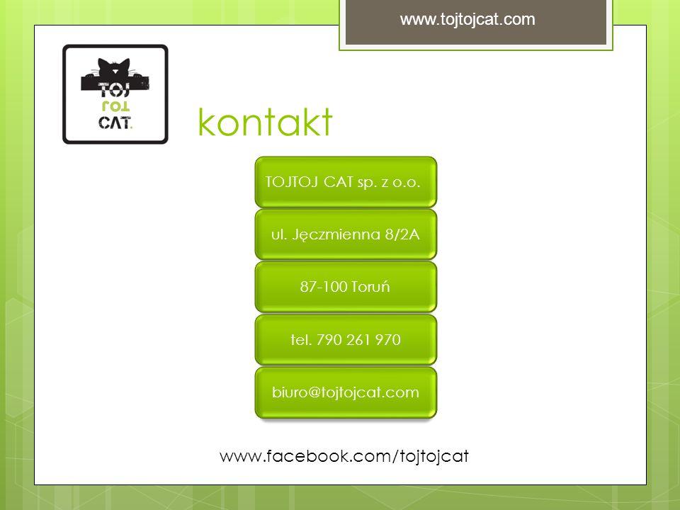 kontakt TOJTOJ CAT sp. z o.o. ul. Jęczmienna 8/2A87-100 Toruńtel.