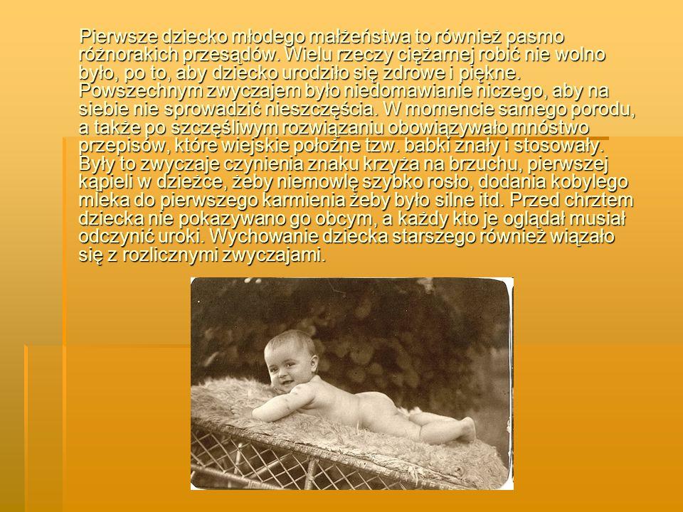 Pierwsze dziecko młodego małżeństwa to również pasmo różnorakich przesądów.
