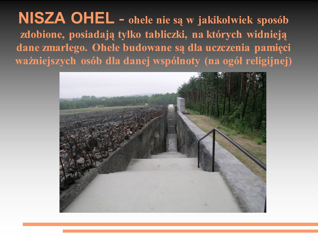 NISZA OHEL - Ohel (hebr. אֹהֶל namiot) rodzaj żydowskiego grobowca murowanego